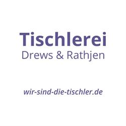 Tischlerei Drews & Rathjen GmbH