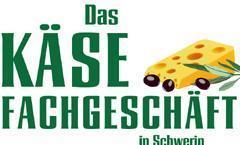 Das Käsefachgeschäft in Schwerin