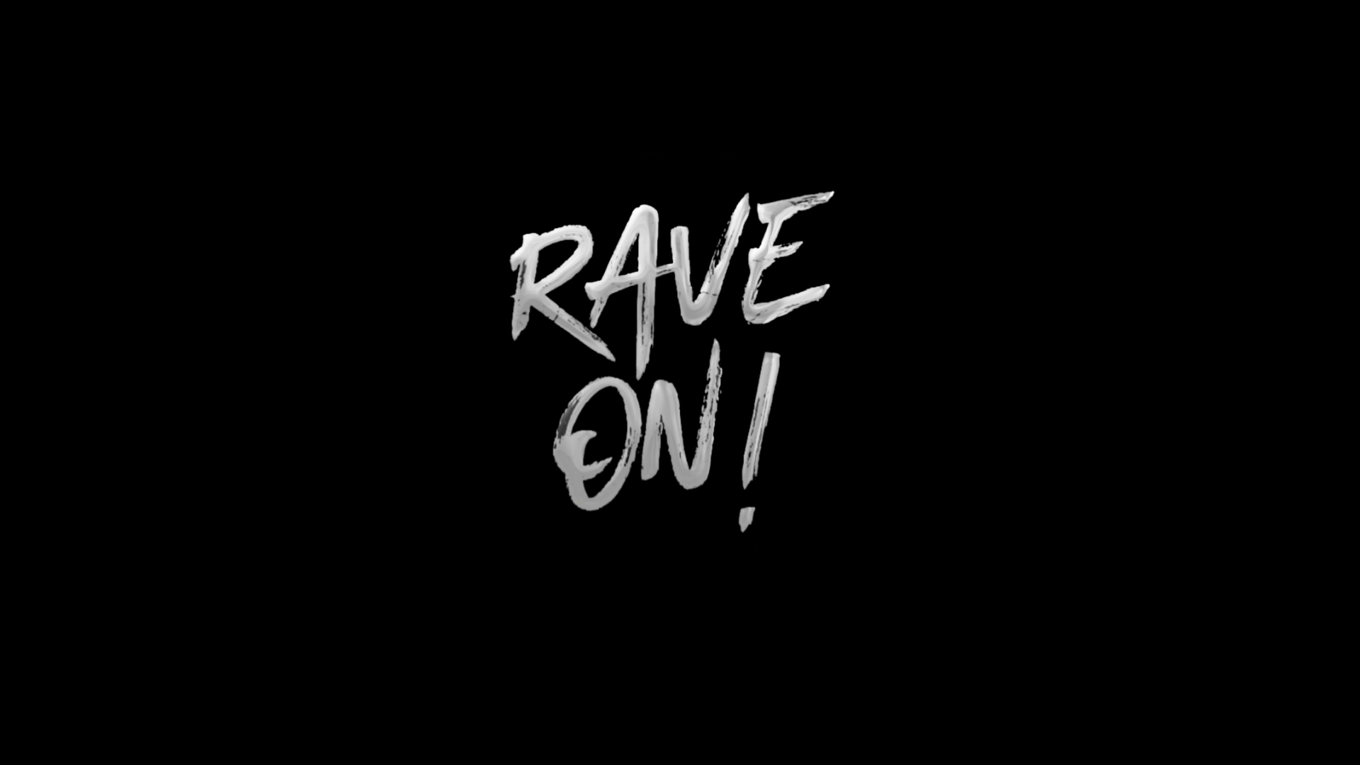 Rave On! Letz 🤘