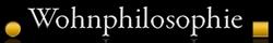 Wohnphilosophie