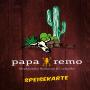 Papa-Remo Mexikanisches Restaurant und Cocktailbar - Speisekarte