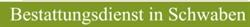 Bestattungsdienst in Schwaben GmbH u. Co. KG