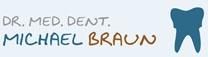 BRAUN MICHAEL DR.MED.DENT. ZAHNARZT
