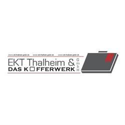 EKT Thalheim und das Kofferwerk GmbH