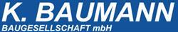 K. Baumann Baugesellschaft mbH GmbH