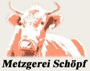 Schöpf Metzgerei GmbH, Johann
