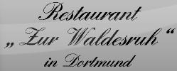 """Restaurant """"zur Waldesruh"""""""