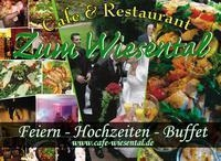 """Cafe & Restaurant """" Zum Wiesental """""""
