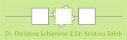 Dr. Christina Schlemme/Dr. Kristina Saleh