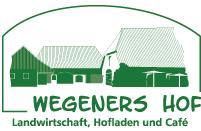 Wegeners Hof u. Café im Kuhstall